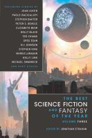 Cover image for The best science fiction and fantasy of the year. Volume three