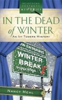 Cover image for In the dead of winter : an Ivy Towers mystery