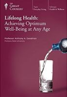 Cover image for Lifelong health : achieving optimum well-being at any age