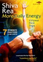 Cover image for Shiva Rea. More daily energy vinyasa flow yoga