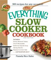 Cover image for The everything slow cooker cookbook : easy-to-make meals that almost cook themselves!