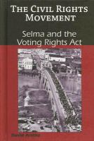 Cover image for Selma and the Voting Rights Act