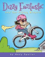 Cover image for Dizzy Fantastic and her flying bicycle