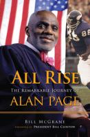 Cover image for All rise : the remarkable journey of Alan Page