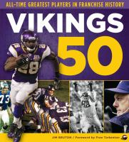 Cover image for Vikings 50 : all-time greatest players in franchise history