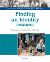 Cover image for Finding an identity : early America and the Colonial Period, 1492-1774