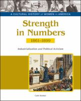 Cover image for Strength in numbers : industrialization and political activism, 1861-1899