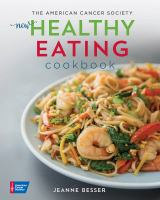 Cover image for The American Cancer Society new healthy eating cookbook