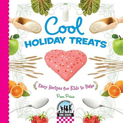 Cover image for Cool holiday treats : easy recipes for kids to bake