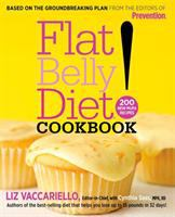 Cover image for Flat belly diet! cookbook : 200 new MUFA recipes