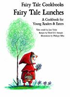 Cover image for Fairy tale lunches : a cookbook for young readers and eaters