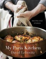 Cover image for My Paris kitchen : recipes and stories