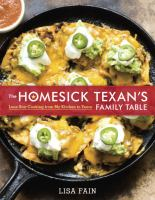 Cover image for The homesick Texan's family table : Lone Star cooking from my kitchen to yours