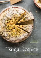 Cover image for The new sugar & spice : a recipe for bolder baking