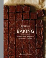 Cover image for Food52 baking : 60 sensational treats you can pull off in a snap