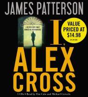 Cover image for I, Alex Cross : a novel