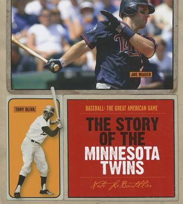 Cover image for The story of the Minnesota Twins