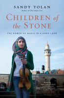 Cover image for Children of the stone : the power of music in a hard land