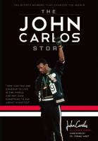 Cover image for The John Carlos story : the sports moment that changed the world