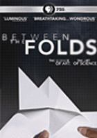 Cover image for Between the folds a film about finding inspiration in unexpected places