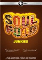 Cover image for Soul food junkies