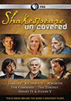 Cover image for Shakespeare uncovered. Series 1 : the stories behind the Bard's greatest plays