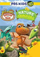 Cover image for Dinosaur train. Nature trackers