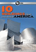 Cover image for 10 buildings that changed America