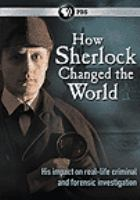 Cover image for How Sherlock changed the world.
