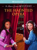 Cover image for The haunted opera : a Marie-Grace mystery