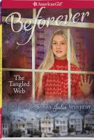 Cover image for The tangled web : a Julie mystery