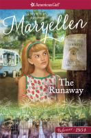 Cover image for The runaway : a Maryellen mystery
