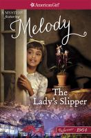 Cover image for The lady's slipper : a Melody mystery