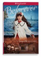 Cover image for Danger in Paris : a Samantha mystery
