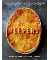 Cover image for Keepers : two home cooks share their tried-and-true weeknight recipes and the secrets to happiness in the kitchen