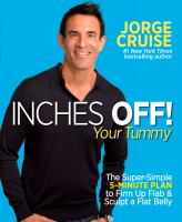 Cover image for Inches off! your tummy : the super-simple 5-minute plan to firm up flab & sculpt a flat belly