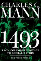 Cover image for 1493 for young people : from Columbus's voyage to globalization