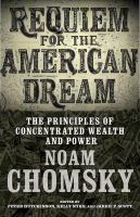 Cover image for Requiem for the American dream : the 10 principles of concentration of wealth & power
