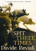 Cover image for Spit three times