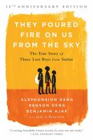 Cover image for They poured fire on us from the sky : the true story of three lost boys from Sudan