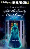 Cover image for All the lovely bad ones : a ghost story