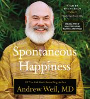 Cover image for Spontaneous happiness