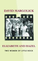 Cover image for Elizabeth and Hazel : two women of Little Rock