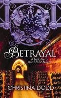 Cover image for Betrayal a Bella Terra deception novel