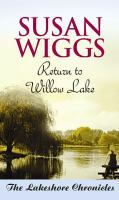 Cover image for Return to Willow Lake : the Lakeshore Chronicles