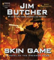 Cover image for Skin game : a novel of the Dresden files