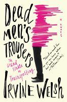 Cover image for Dead men's trousers : a novel