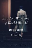 Cover image for Shadow warriors of World War II : the daring women of the OSS and SOE