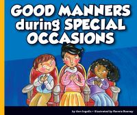Cover image for Good manners during special occasions