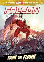 Cover image for Fight or flight : starring Falcon